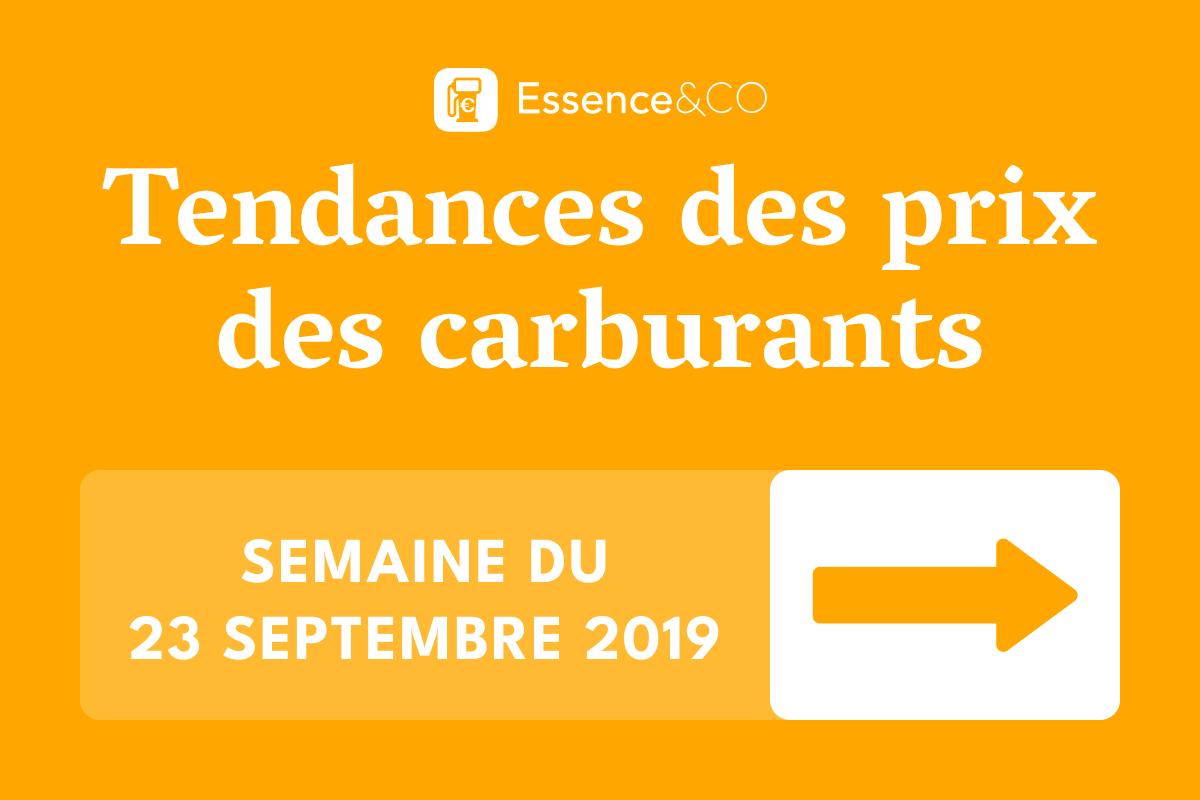 Tendances prix des carburants lundi 23 septembre 2019